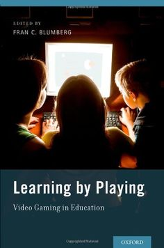Learning by Playing: Video Gaming in Education by Fran C. Blumberg http://www.amazon.co.uk/dp/019989664X/ref=cm_sw_r_pi_dp_GYc6vb0TXYC2W