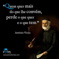Padre António Vieira. Sermão de Sto. António aos peixes Motivational Phrases, Inspirational Quotes, Reflection Quotes, Great Thinkers, Life Thoughts, Some Quotes, Printable Quotes, Some Words, Life Lessons