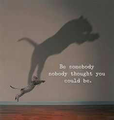Be somebody nobody thought you could be - Motivation - Mindset quotes quotes deep quotes funny quotes inspirational quotes positive Quotes About Attitude, Quotes About Strength, Life Quotes To Live By Inspirational, Positive Vibes Quotes, Positive Life, Positive Motivation, Business Motivation, Quotes Motivation, Inspiring Quotes
