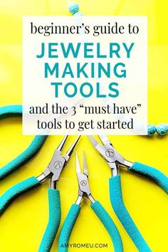 "Are you starting to make your own jewelry? We've got a beginner's guide that's sure to help you. We'll walk you through it all & we've even included the 3 ""must-have"" tools to help you get started! Make Your Own Jewelry, Jewelry Making Tutorials, Jewelry Making Supplies, Chain Nose Pliers, Must Have Tools, Tag Design, How To Make Earrings, Best Budget, Travel Gifts"