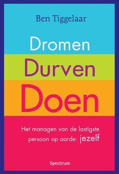 Jezelf #veranderen is moeilijk. Toch zijn er veel handvatten om dit te doen en zo je #doelen te bereiken. #inzichten om te veranderen van #bentiggelaar en zijn boek #dromendurvendoen. http://www.hartziel.nl/#!ben-tiggelaar-dromen-durven-doen/c1kki