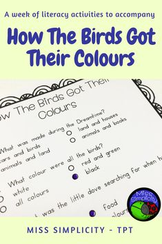 """A week of literacy activities to accompany """"How The Birds Got Their Colours"""". Suited to Grades 2 & Color Activities, Reading Activities, Literacy Activities, Aboriginal Dreamtime, Australian Aboriginals, Am Time, Naidoc Week, Reading Words, Animal Books"""