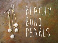 Legendary Beads » Tutorial: Beachy Boho-Chic Pearl Earrings
