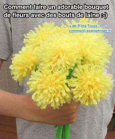 Comment Faire un Adorable Bouquet de Fleurs Avec des Bouts de Laine.