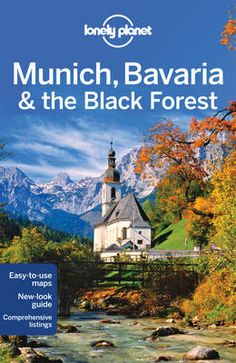 Lonely Planet Munich, Bavaria & the Black Forest, Germany 9781741794090