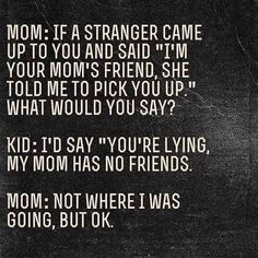 Memes Humor, Mama Memes, Funny Mom Memes, Funny Stuff, Funny Quotes About Friends, Funny Kids Quotes, Funny Quotes About School, Funny Humor, No Friends Quotes
