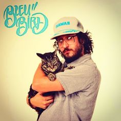 Bleubird is known, in part, for his obsession with cats. Here is a song he and Astronautalis made about cats: https://www.youtube.com/watch?v=MnR3bAICsDM