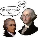 Alexander Hamilton - I'm not your son by luciddreame