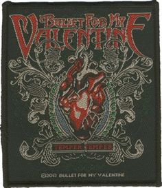 a3646143cd9 Official Bullet For My Valentine sew-on patch measuring approx x featuring  the Temper Temper design Bravado Officially Licensed