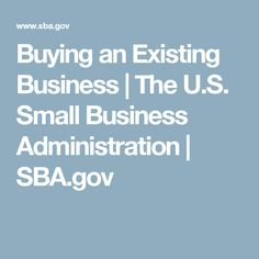 Buying an Existing Business   The U.S. Small Business Administration   SBA.gov