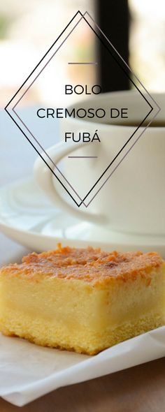 Receita de bolo cremoso de fubá Churros, Sweet Recipes, Cake Recipes, Best Dishes, Cupcakes, Cakes And More, Yummy Cakes, Just Desserts, Bakery