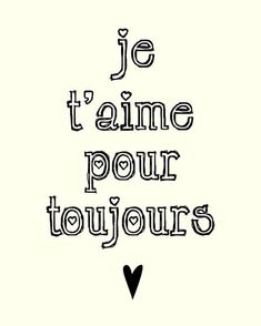 i'll love you forever Te quiero por siempre Quotes To Live By, Me Quotes, Love Of My Life, My Love, Love In French, Speak French, Learn French, French Quotes, French Sayings