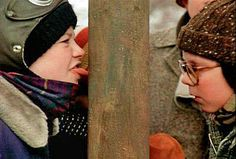 A Christmas Story, 1983...  yes, your tongue can freeze to a Flagpole!