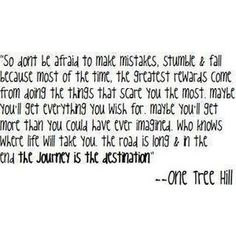 One Tree Hill Quotes On Life Quotes About Life Tumblr Lessons And