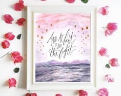 """Tangled Art Print, Printable Quote Poster ~ """"And At Last I See The Light"""" ~ Inspirational Calligraphy 8x10 Watercolor Printable Wall Art"""