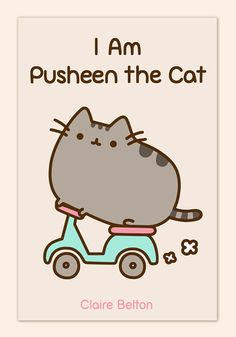 I Am Pusheen the Cat, A Book Collection of Pusheen Comics by Claire Belton