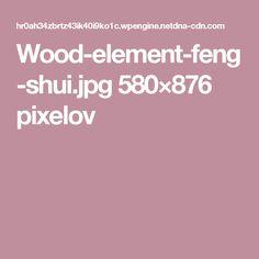 Wood-element-feng-shui.jpg 580×876 pixelov