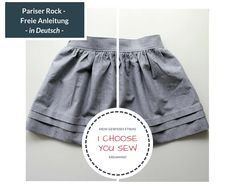 I choose | You sew - April: Paris Skirt - Freier Schnitt mit deutschem Tutorial | Mein gewisses Etwas | Bloglovin'