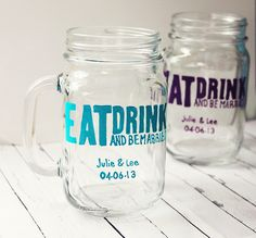 Eat drink and be married mason jar mugs