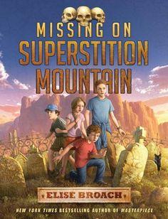 Missing on Superstition Mountain - 2013/2014 Mark Twain Award Nominees