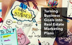 Learn techniques for turning business goals into actionable real estate marketing ideas and plans, and use our free action plan template to track progress. http://plcstr.com/1yARmMF #realestate #plan