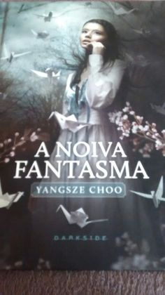 A Noiva Fantasma (Yangsze Choo)