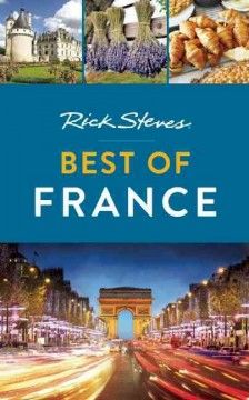 Buy Rick Steves Best of France (First Edition) by Rick Steves at Mighty Ape NZ. Experience the best of the best with Rick Steves Best of France . Rick Steves Best of France puts the very best of France in your hands, with Rick's. Travel Store, New Travel, Travel Books, Rick Steves Travel, Steve Smith, Student Travel, Tourist Trap, Photo B, Top Destinations
