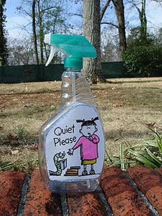 """Quiet Spray""  what a fun idea... and easy too! It's just an empty bottle with a free printable label stuck on it. :)"
