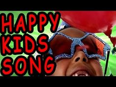 Happy Kid's Song - Children's Song by The Learning Station