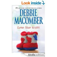 Amazon.com: Lone Star Baby (Heart of Texas) eBook: Debbie Macomber: Books
