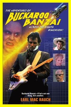 Buckaroo Banzai - quirky cult film with a great cast including Peter Weller in the title role. Wish they had made a sequel or a series. Peter Weller, The Swede, Pocket Books, Fantasy Movies, How To Speak Spanish, My Horse, New Adventures, Film Movie, Science Fiction