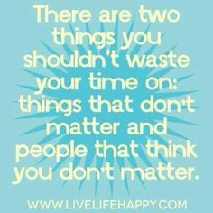 two things that don't matter...