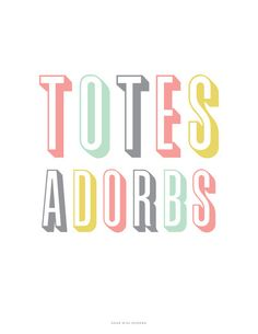 Totes Adorbs Art Print by Miss Modern Shop