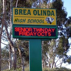 A few years ago when wildfires raged through Orange County, Brea Olinda High Sch. Orange County, Gymnasium Architecture, Outdoor Led Signs, The Distance Between Us, California Wildfires, Customer Stories, Hope Symbol, Sign Company, School Signs