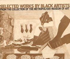Selected works by Black artists from the collection of the Metropolitan Museum of Art : April 14-June 14, 1976 at the Bedford-Stuyvesant Restoration Corporation ... / coordinated by the Department of Twentieth Century Art and the Department of Community Programs, The Metropolitan Museum of Art :: Metropolitan Museum of Art Publications