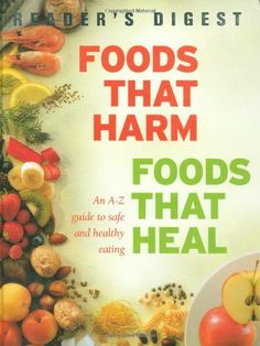 Books I've Read: Foods That Harm, Foods That Heal by Reader's Digest