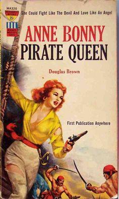 Monarch Books - Anne Bonny, Pirate Queen: The True Saga of a Fabulous Female Buccaneer - Douglas Vintage Comic Books, Vintage Comics, Book Cover Art, Comic Book Covers, Pulp Fiction Book, Pulp Novel, Pirate Queen, Pirate Adventure, Pulp Art