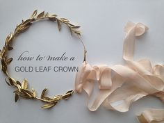 As promised, today we are sharing a very easy DIY and will be showing you how to make a gold leaf crown of your very own.