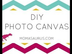 How To Create Your Own Photo Canvas