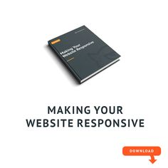 Making Your Website Responsive. What Are Your Options? [Free Ebook] - http://eepurl.com/cGnDW1
