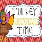 Literacy Rhyme Time Turkey Stations: 10 Match the rhyming feather to the correct word family turkey. Word families include: -et, -it, -op, -at, -en...