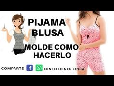 PIJAMA BLUSA MOLDE COMO HACERLA ( DEL SHORTS ) - YouTube Sewing Clothes, Baby Dolls, Diy And Crafts, Sewing Projects, Textiles, Lingerie, Couture, Make It Yourself, Pattern