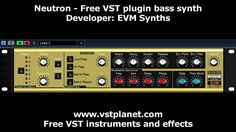 Neutron - http://www.vstplanet.com/Instruments/VST_Bass%20synths2.htm#Neutron_   Developer: EVM Synths