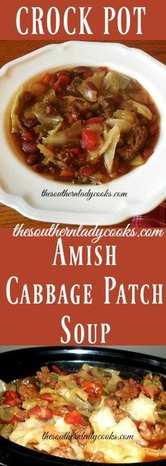 This Amish Crock Pot Cabbage Patch soup is made in the crock pot. This hearty Amish soup is one your family will love. Super easy in the crock pot.
