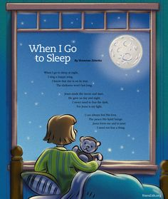 When I Go To Sleep - help ease fears of a child by sharing this lovely poem with… Sleep Help, Kids Sleep, Go To Sleep, Bedtime Prayers For Kids, Prayers For Children, Kids Poems, Family Poems, Good Night Prayer, Bible Songs