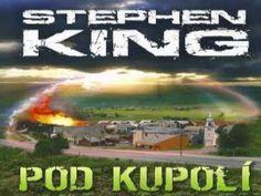 Stephen King - POD KUPOLÍ audiokniha (část 4) - YouTube Osho, It Cast, World, Books, Youtube, Movie Posters, Audio, Cover, Libros