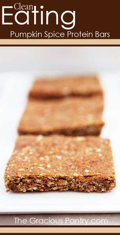 Clean Eating Pumpkin Spice Protein Bars. #cleaneatingrecipes #eatclean #cleaneating #pumpkin #proteinbars