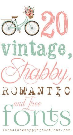 Free, Vintage, Shabby, and Romantic Fonts   Instant Download Links