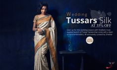 Newly Arrived Wedding #tussarsilksarees at flat 35% OFF