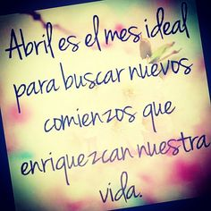Le doy la MAS cordial bienvenida al mes de Abril ... Toca ser creativa/o y lograr q sea un mes de esos para NO olvidar ...!!
